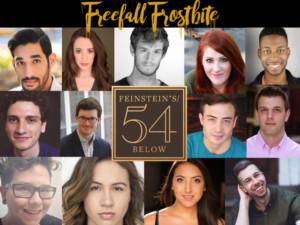FREEFALL FROSTBITE Showcases Music At Feinstein's/54 Below