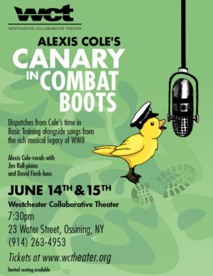 Westchester Collaborative Theater Presents Alexis Cole's CANARY IN COMBAT BOOTS