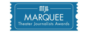 2018 Marquee Theater Journalists Association Award Winners Announced