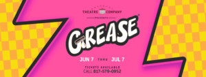 GREASE Comes to Granbury Opera House On June 7-July 7