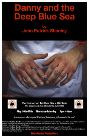 Mother Bar and Kitchen Presents DANNY AND THE DEEP BLUE SEA By John Patrick Shanley