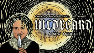 HILDEGARD: AN UNFINISHED REVOLUTION Wins Grant From Chicago Department Of Cultural Affairs And Special Events