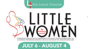 The Logos Theatre Presents LITTLE WOMEN