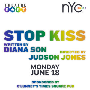 Theatre East And NYC Pride To Present STOP KISS
