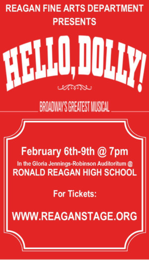 HELLO, DOLLY! Comes to Reagan High School