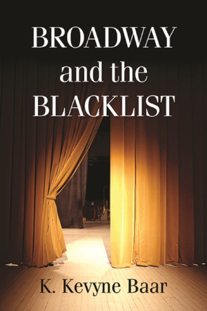 BROADWAY AND THE BLACKLIST Theatrical Book Signing Announced