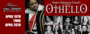 Harlem Shakespeare Festival's All-Female, Multi-Racial OTHELLO Comes To The World Renowned Taliesin West