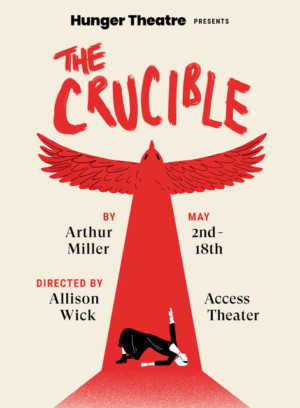 Arthur Miller's THE CRUCIBLE Is Revived By Hunger Theatre
