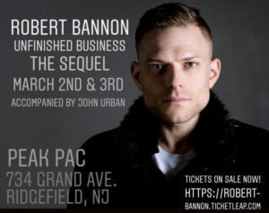Robert Bannon To Bring UNFINISHED BUSINESS: THE SEQUEL To NJ