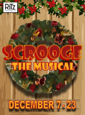 The Ritz Theatre Company Brings SCROOGE to the Main Stage
