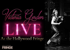 Victoria Gordon Brings Vintage Broadway To The Hollywood Fringe
