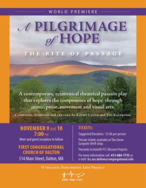 A PILGRIMAGE OF HOPE To Make World Premiere at the Dalton Congregational Church, Dalton, MA