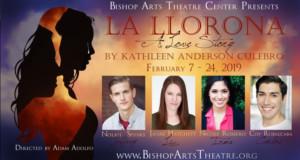 Bishop Arts Theatre Company Brings LA LLORONA: A Love Story To Oak Cliff