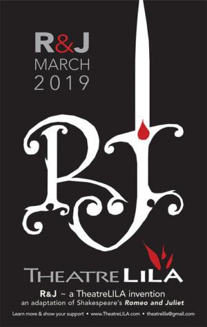 Love Is Love In Theatre Presents LILA's Reimagined ROMEO & JULIET