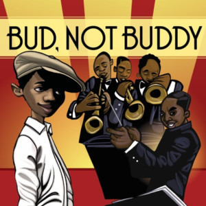 Metro Theater Company And Jazz St. Louis present BUD NOT BUDDY