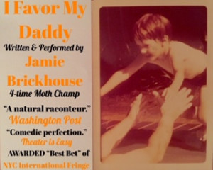 Jamie Brickhouse Returns To FRIGID Festival With Solo Show I FAVOR MY DADDY
