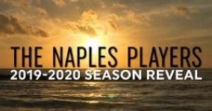 The Naples Players Announce 2019-2020 Season; SHE LOVES ME, CALENDAR GIRLS, and More