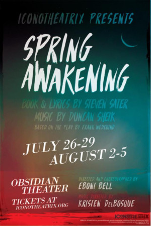 Iconotheatrix Brings SPRING AWAKENING To The Stage This Summer