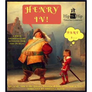 Hip To Hip Theatre Co Presents HENRY IV, Part 2 Staged Reading This Weekend