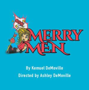 MERRY MEN Brings Merriment To Spokane's Spartan Theatre