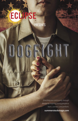 Summer Stock Stage's Eclipse Presents DOGFIGHT