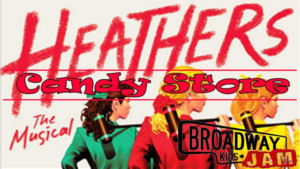 Broadway Kids Jam Releases A 'Candy Store' Jam From HEATHERS THE MUSICAL