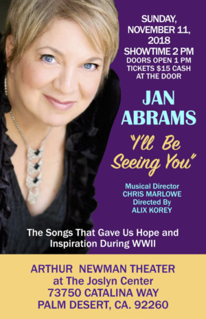 Jan Abrams Will Perform Veterans Day Show 'I'll Be Seeing You'