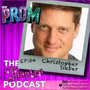 The Theatre Podcast With Alan Seales Features THE PROM's Christopher Sieber