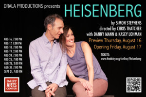 Drala Productions Announces Boulder Premiere Of HEISENBERG By Simon Stephens