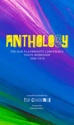 LA Actor & Author Tim Cummings Launches ANTHOLOGY: The Ojai Playwrights Conference Youth Workshop 2006-2016