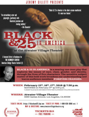 Jeremy Gillett's BLACK AND 25 IN AMERICA Performed at The Kennedy Center's American College Theater Festival (Region 4)