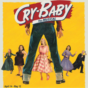 CRY-BABY THE MUSICAL Makes Long Island Premiere At The Noel S. Ruiz Theatre