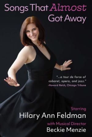 Hilary Ann Feldman Brings SONGS THAT ALMOST GOT AWAY to Davenports Cabaret Room
