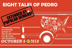 EIGHT TALES OF PEDRO Returns To The Secret Theatre In October