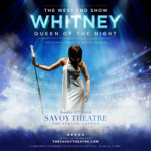 WHITNEY - QUEEN OF THE NIGHT Will Make West End Premiere