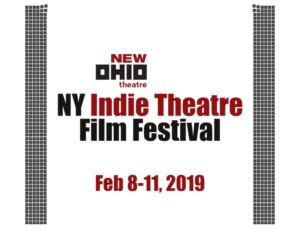 NY Indie Theatre Film Festival Opens Tonight At New Ohio Theatre