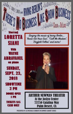 Loretta Siani Stars in THERE'S NO BUSINESS LIKE SHOW BUSINESS