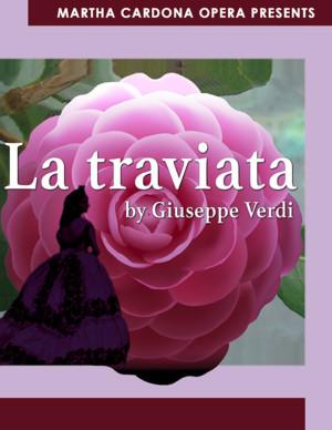 The Martha Cardona Opera Presents LA TRAVIATA