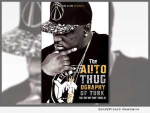Hip-Hop Artist Hot Boy Turk Shares Compelling Memor In 'The AutoThugOgraphy Of Turk'