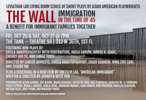 Leviathan Lab Presents THE WALL: IMMIGRATION IN THE TIME OF 45