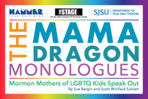 Cast Announced For THE MAMA DRAGON MONOLOGUES