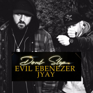 Evil Ebenezer And JYAY Release New Single 'Don't Step' From New Collaborative Album