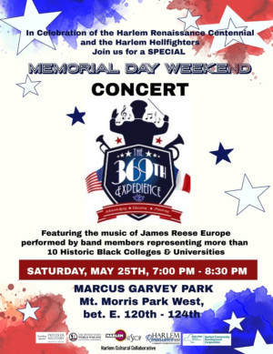Harlem Welcomes The 369th EXPERIENCE FOR MEMORIAL Weekend Concert