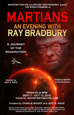 MARTIANS: AN EVENING WITH RAY BRADBURY To Premiere At Whitefire
