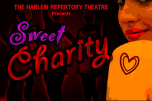 SWEET CHARITY In The #MeToo Era Comes to The Harlem Repertory Theatre