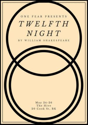 One Fear's TWELFTH NIGHT (OR WHAT YOU WILL) Begins Performances Today