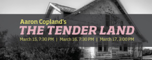 Kent State Opera Presents Aaron Copland's Timeless American Opera THE TENDER LAND