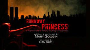 Mary Goggin's RUNAWAY PRINCESS Comes To FRIGID Fest