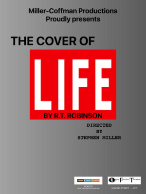 THE COVER OF LIFE Opens at the Gene Frankel Theater in March