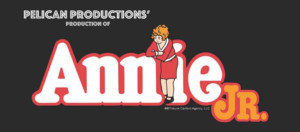 Award Winning Team From Pelican Productions To Bring ANNIE JR to the Stage